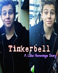 Tinkerbell. (A Luke Hemmings Story) -5 Seconds Of Summer- (5SOS)