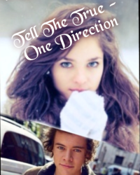 Tell the true - one direction