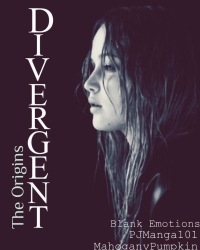 Divergent- Origins (FOR COMPETITION)
