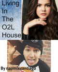 Living In The O2L House