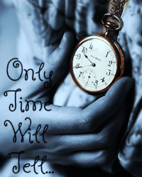 Only time will tell