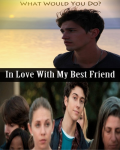 In Love With My Best Friend - One Shot