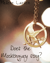 Does the Mockingjay sing?