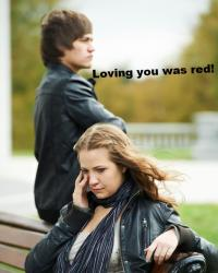 Loving you was RED!