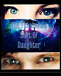 The Timelord's Sort Of Daughter
