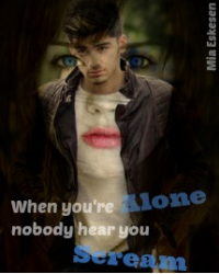 When you're alone nobody hear you scream [One Direction]