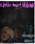 Little Bad Things - Dramione