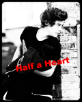 Half a Heart *Sequel to Story of My Life*