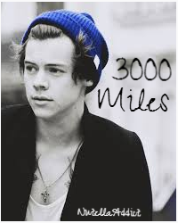 3000 Miles (Harry Styles (Coming Soon))