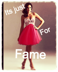 Its Just For Fame