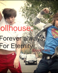 Dollhouse:Forever always, For Eternity