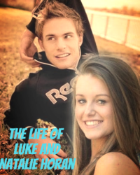 The Life of Luke and Natalie Horan