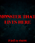 Monster that lives here