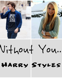 Witout you | Harry Styles.