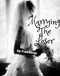 Marrying The Loser