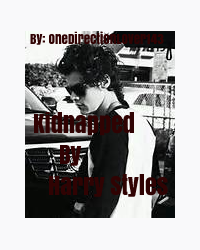 Kidnapped By Harry Styles