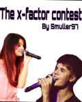 X-factor contest Justin Bieber fan fiction