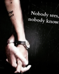 Nobody Sees, Nobody Knows.