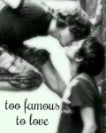 Too famous to love (Larry Stylinson)