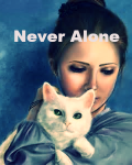 Never Alone~completed~