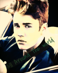 All around The World (Justin Bieber Fanfic)