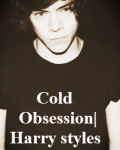 Cold Obsession | Harry Styles