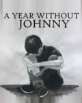 A Year Without Johnny (Rewritten as novel)