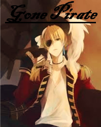 Gone Pirate [Hetalia Fanfiction: Pirate!England]