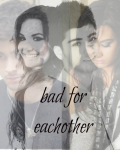 Bad for Eachother