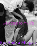 Welcome to My Life (16+) (an intro to Could it Be)