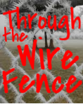 Through the Wire Fence
