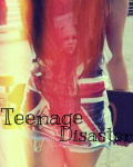 Teenage Disaster (DISCONTINUED)