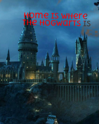 Home is Where Hogwarts is