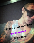 Fresh start New Life New School New Me.