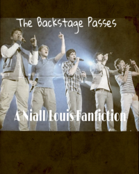 The Backstage passes (Niall/Louis fanfiction)