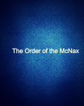 The Order of The McNax