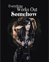 Everything Works Out Somehow (Relapse Symphony)