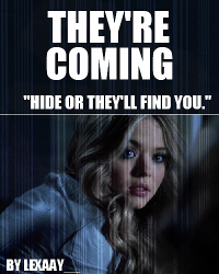 they're coming // h.s // AU