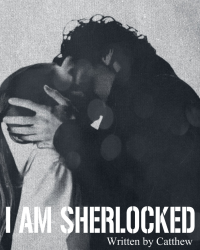 I AM SHERLOCKED // Sherlock fan fiction