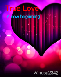 True Love- A new beginning