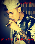 Why me? | Justin Bieber