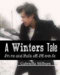 A Winters Tale  || A Harry Styles Story