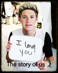 The story of us (Niall Horan fanfic)