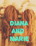 Diana and Marie