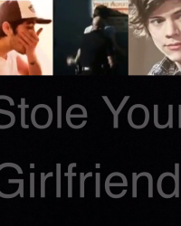 Stole your girlfriend