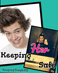 Keeping Her Safe[Harry Styles]