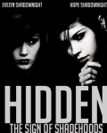 Hidden - The Sign Of The Shadehoods