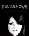 Dangerous||Harry Potter *Completed*