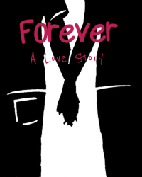 Forever: A Love Story