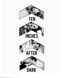 Ten inches after dark